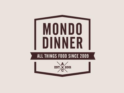Mondo Dinner
